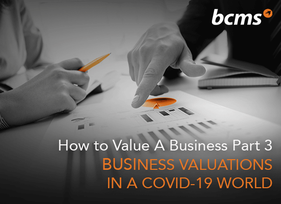 Business Valuations in a COVID-19 World